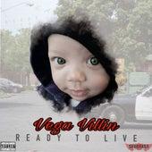 Ready To Live van Vega Villin