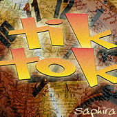 Tik Tok von Saphira