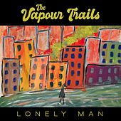 Lonely Man by Vapour Trails