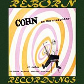 Cohn on the Saxophone (HD Remastered) by Al Cohn