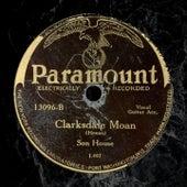 Clarksdale Moan de Son House