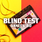 Blind Test Années 80 de Various Artists