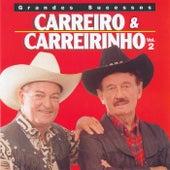 Grandes sucessos Carrero e Carreirinho, Vol. 2 de Carreiro E Carreirinho
