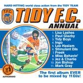 Tidy F.C. Annual von Various Artists