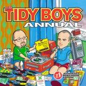 The Tidy Boys Annual by Tidy Boys