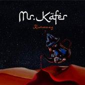 Runaway di Mr. Käfer