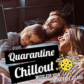 Quarantine Chillout - Music for Your Corona-Free Island de Various Artists