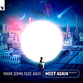 Meet Again (Remixes) de Mark Sixma