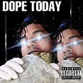 Dope Today by Baby E