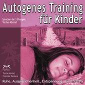 Autogenes Training für Kinder - Ruhe, Ausgeglichenheit, Entspannung, Einschlafen von Franziska Diesmann