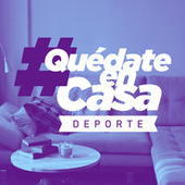 #QuedateEnCasa Deporte de Various Artists