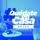 #QuedateEnCasa Relax de Various Artists