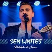 Sem Limites (Ao Vivo) by Pedrinho