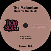 Back to the Roots de The Mekanism