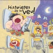 Historietes de la veu / Bellaterra Música Ed. by Varis Artistes