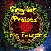 Sing Jah Praises von The Falcons (Soul)