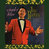 A Touch of Velvet (HD Remastered) von Jim Reeves