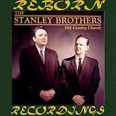 Old Country Church (HD Remastered) de The Stanley Brothers