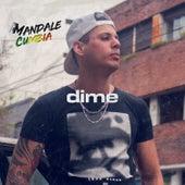 Dime by Mandale Cumbia