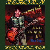 The Screaming End, The Best of Gene Vincent (HD Remastered) de Gene Vincent