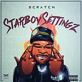 Starboy Settingz by Scratch