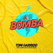 A Bomba de Toni Garrido