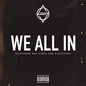 We All In by Outerspace