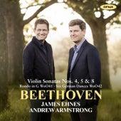 Beethoven: Violin Sonatas Nos. 4, 5 & 8 by James Ehnes