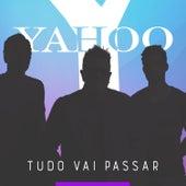 Tudo Vai Passar von Yahoo