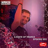 ASOT 953 - A State Of Trance Episode 953 by Armin van Buuren ASOT Radio