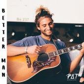 Better Man by Pat Burgener