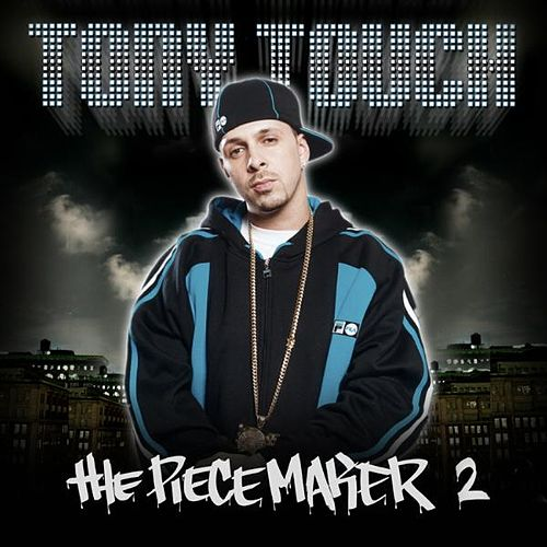 The Piecemaker 2 by Tony Touch