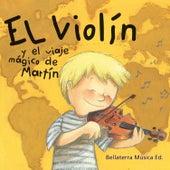El Violín y el Viaje Mágico de Martín de German Garcia