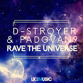 Rave the Universe by D-Stroyer