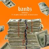 Bandz (feat. Yo Gotti, Kevin Gates & Denzel Curry) von Destructo