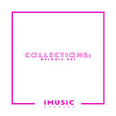 Collections: Melodic 001 by Various Artists
