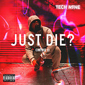 Just Die? (Intro 1) by Tech N9ne