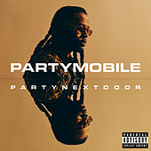 PARTYMOBILE by PARTYNEXTDOOR