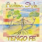 Tengo Fe de Andean Style