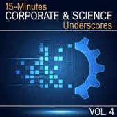 15-Minutes Corporate & Science Underscores, Vol. 4 de Various Artists