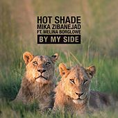 By My Side by Hot Shade