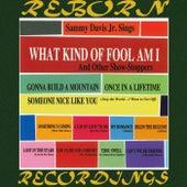 What Kind Of Fool Am I (HD Remastered) von Sammy Davis, Jr.