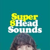 Head Sounds de Super 8