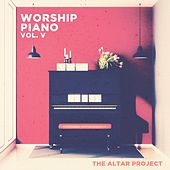 Worship Piano, Vol. V de The Altar Project