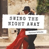 Swing the Night away by Various Artists