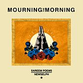 Mourning The Morning by Sareem Poems