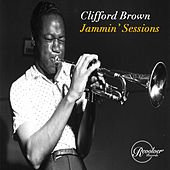 Clifford Brown Jammin' Sessions de Clifford Brown