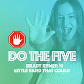 Do the Five by Brady Rymer