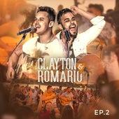 Clayton & Romário no Churrasco, Ep. 2 de Clayton & Romário