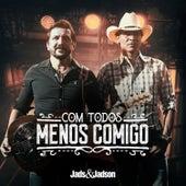 Com Todos Menos Comigo (Komm Doch Noch Mal) de Jads & Jadson